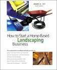 How to Start a Home-Based Landscaping Business (Paperback)